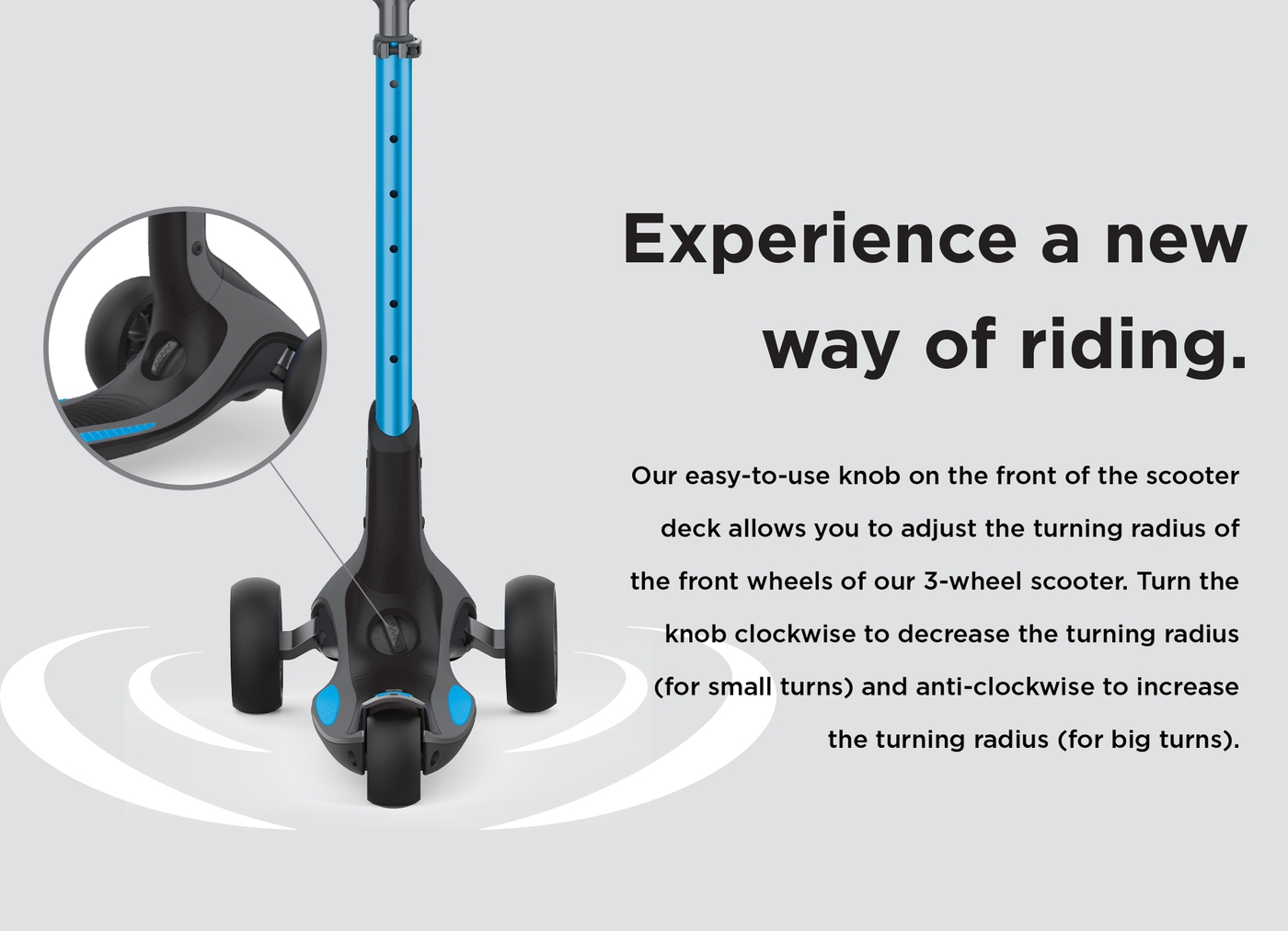 Experience a new way of riding.