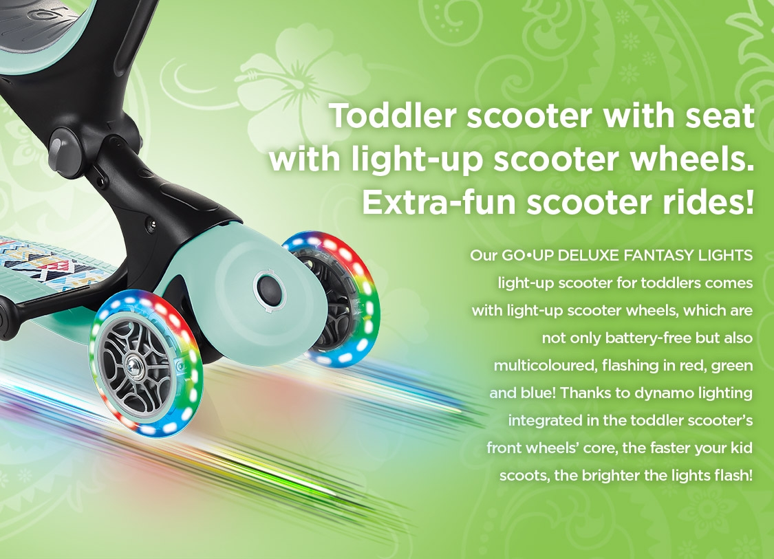 Our GO•UP DELUXE FANTASY LIGHTS light-up scooter for toddlers comes with light-up wheels, which are not only battery-free but also multicoloured!