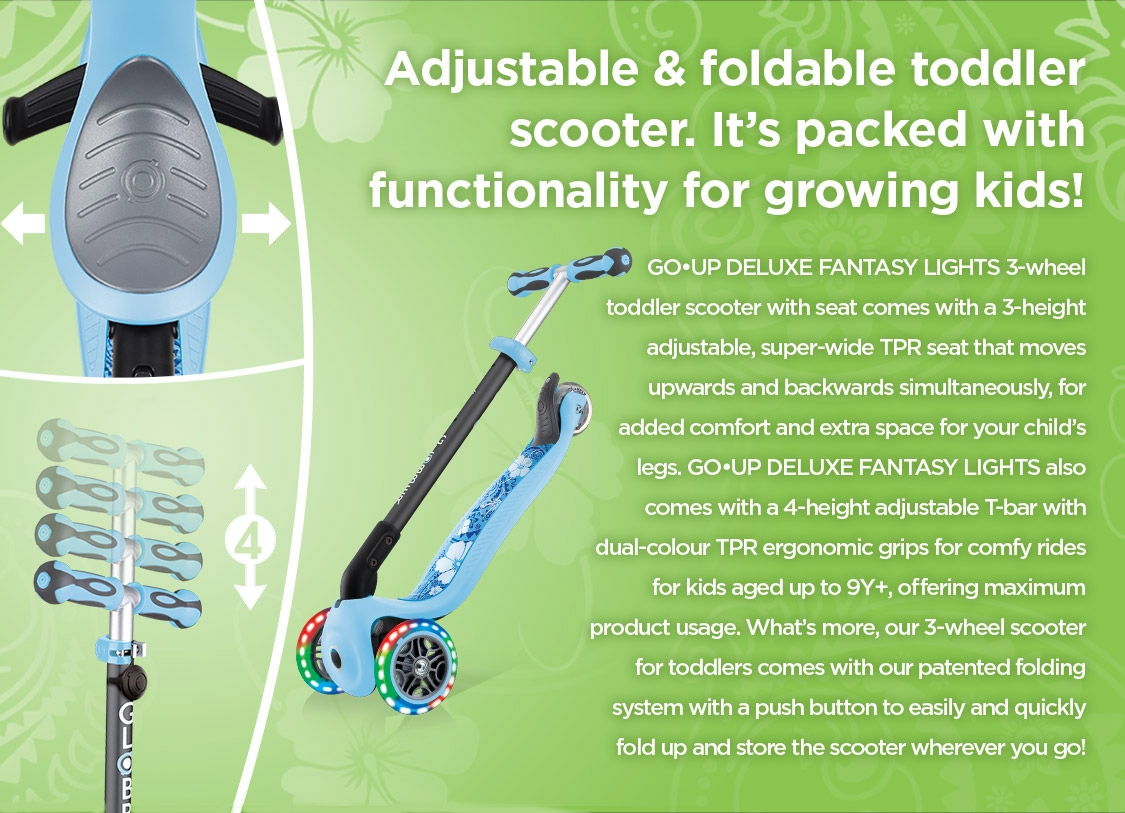 Our foldable scooter for toddlers comes with a 3-height adjustable and super-wide TPR seat that moves upwards and backwards for added comfort and space for your child's legs.