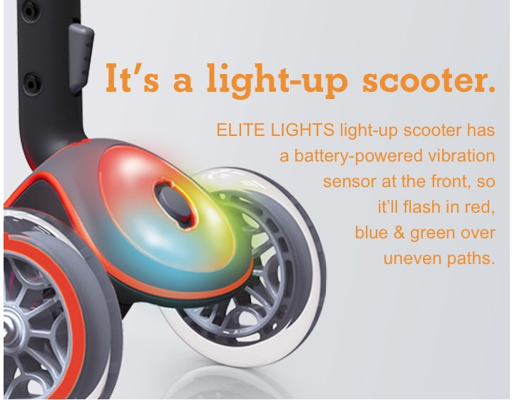 It's a light-up scooter.