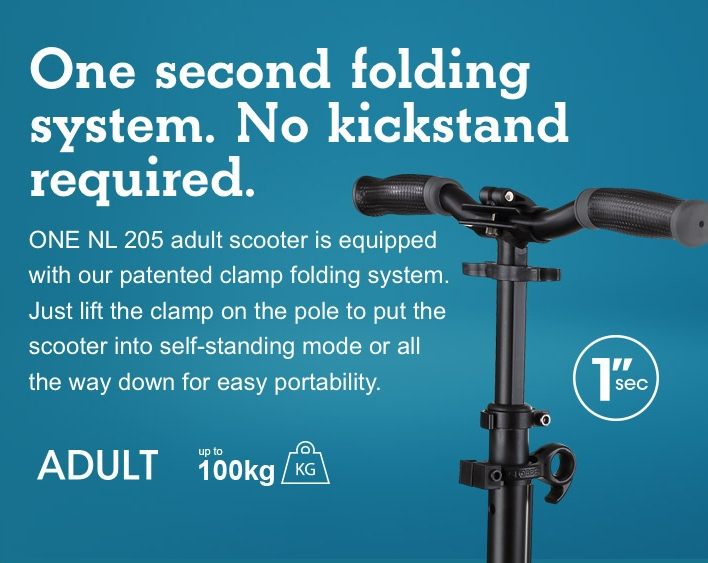 One second folding system. No kickstand required.