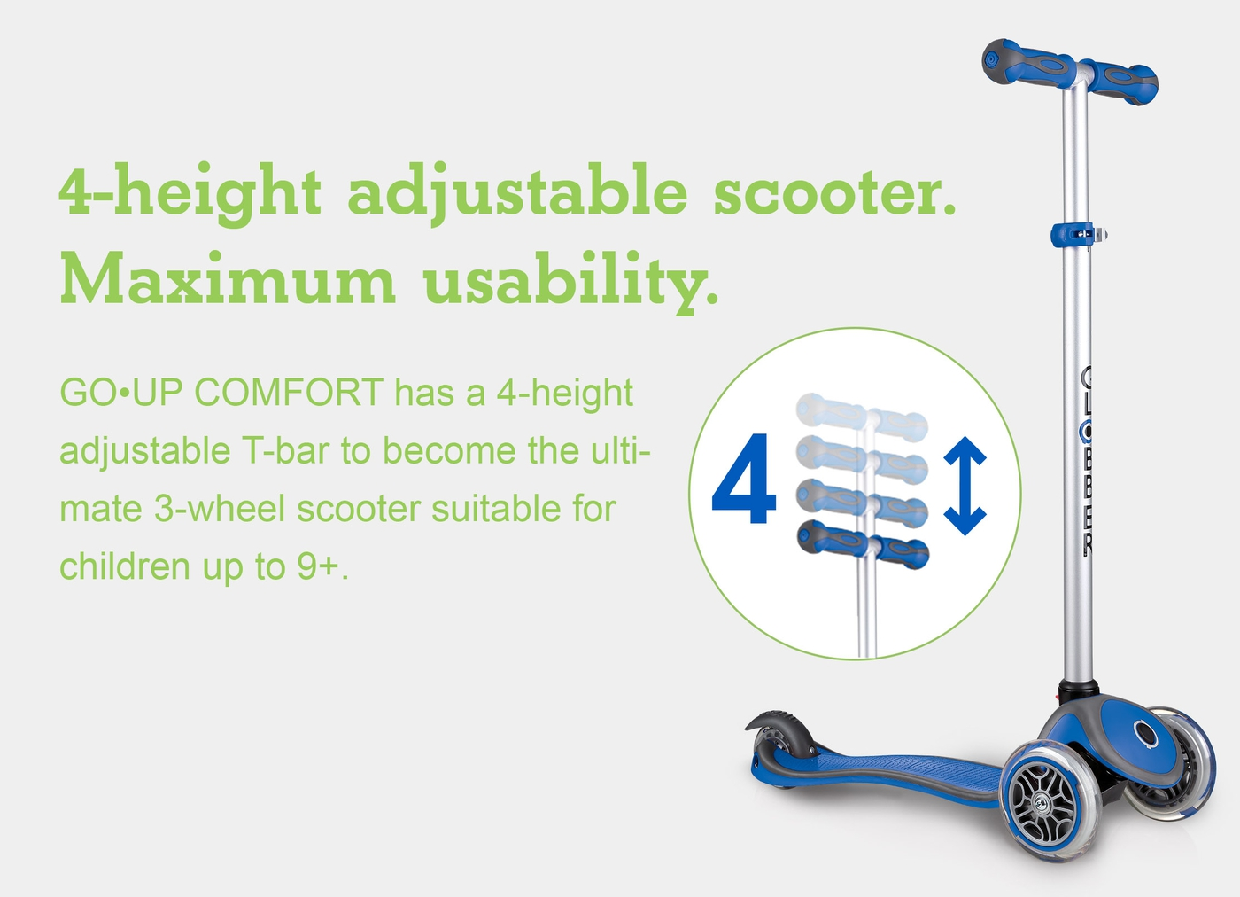 4-height adjustable scooter. Maximum usability.