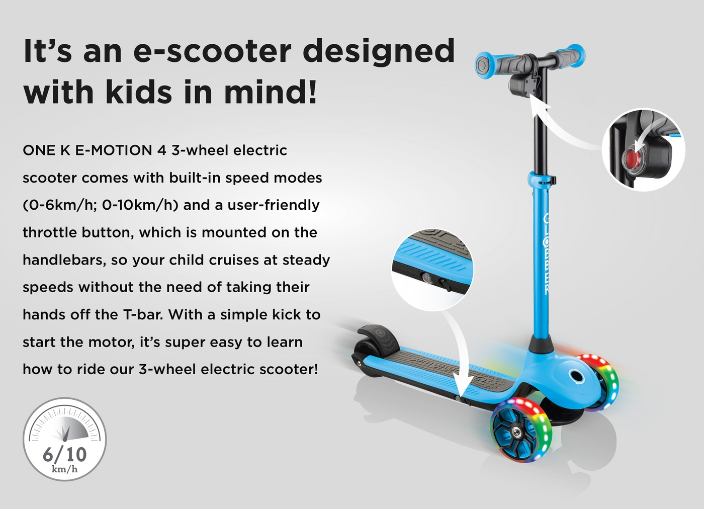 It's an e-scooter designed with kids in mind!