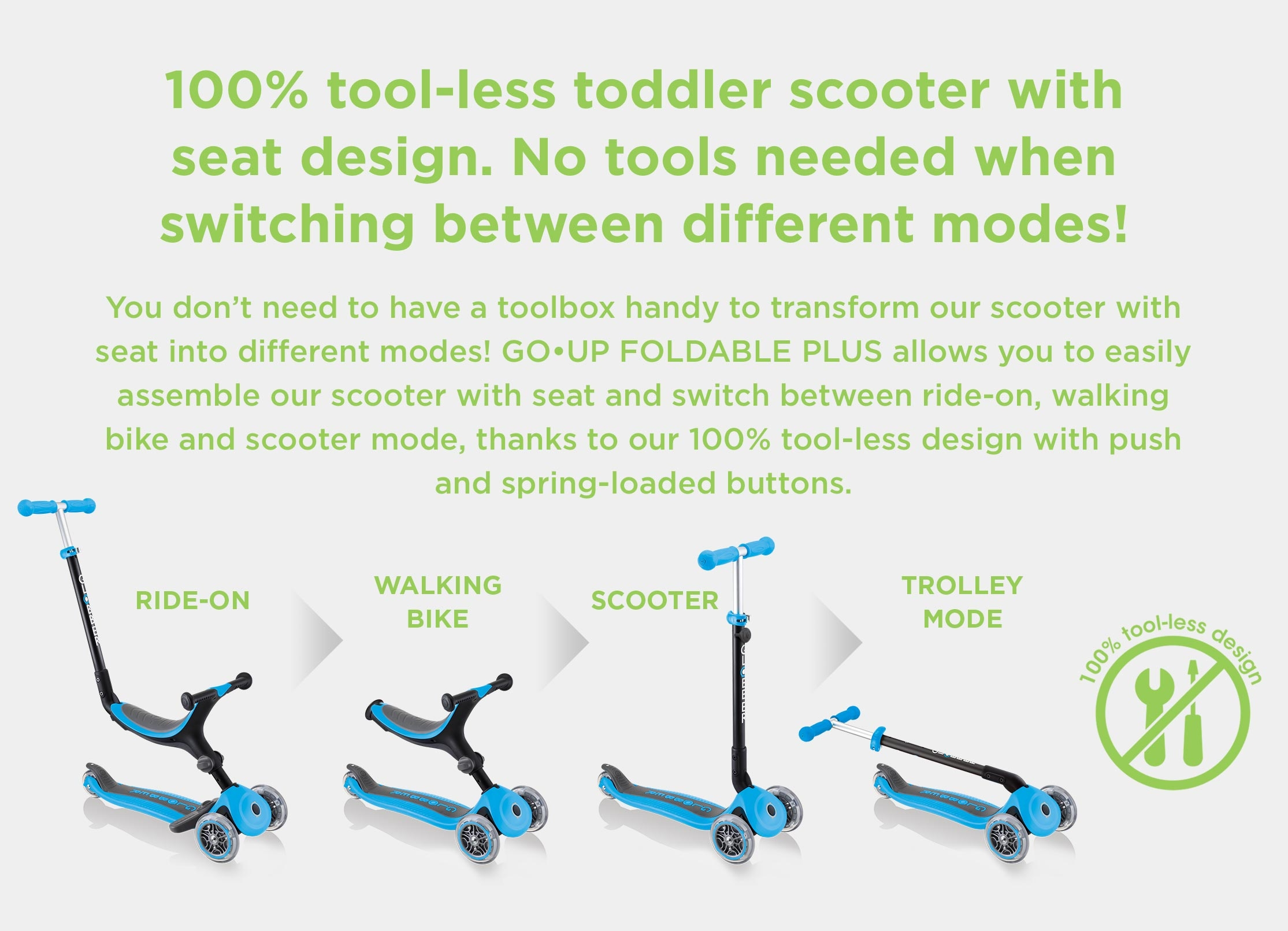 No tools needed when switching between riding modes on the adjustable scooter for toddlers