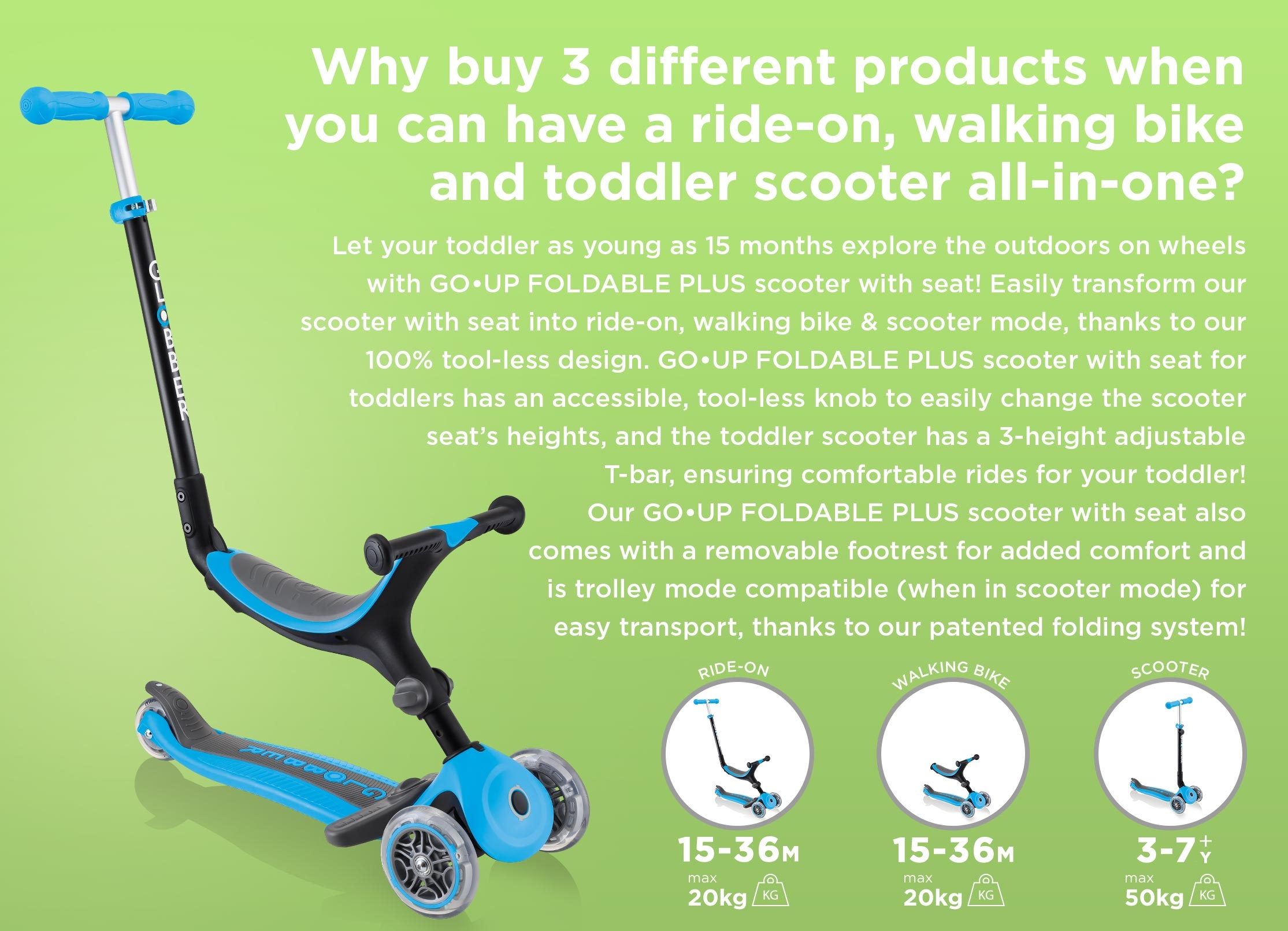 GO UP FOLDABLE PLUS is a 3 in 1 scooter with seat for toddlers