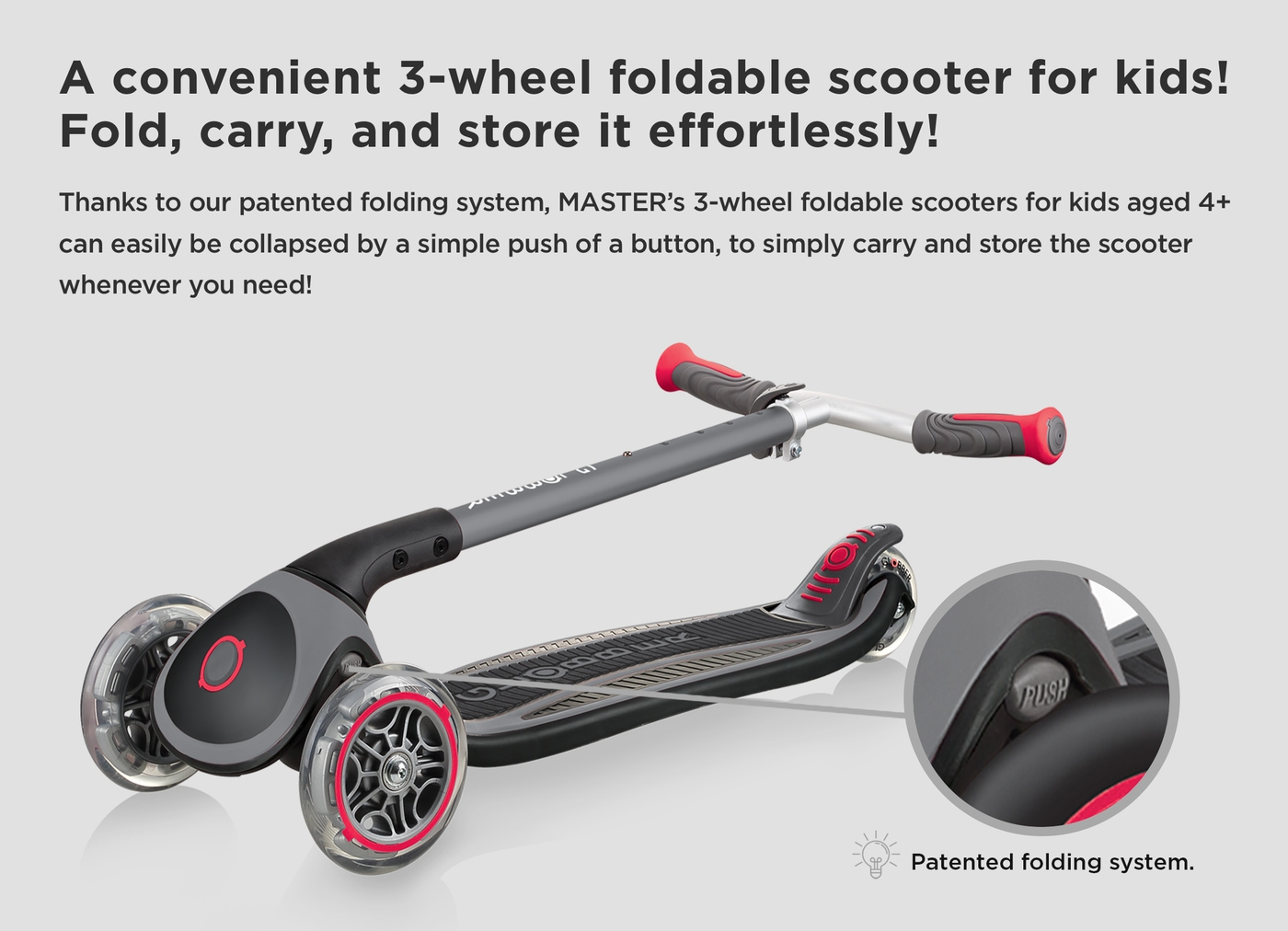 A convenient 3-wheel foldable scooter for kids! Fold, carry, and store it effortlessly!