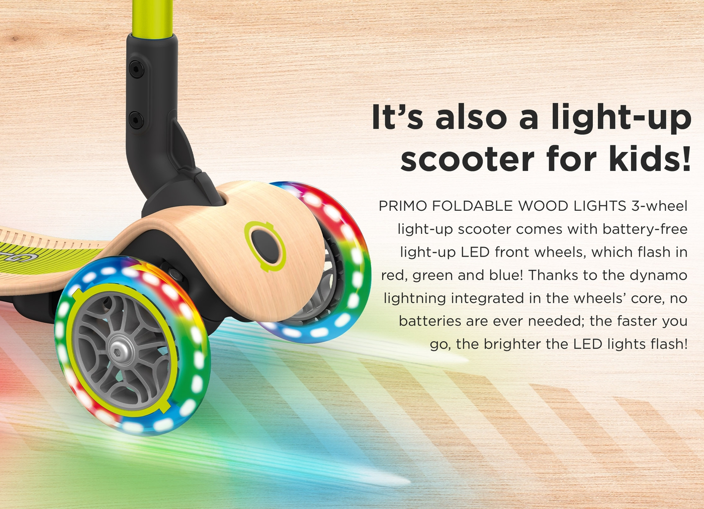 It's also a light-up scooter for kids!