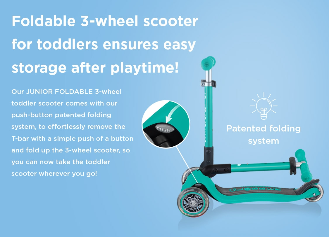 Foldable 3-wheel scooter for toddlers ensures easy storage after playtime!