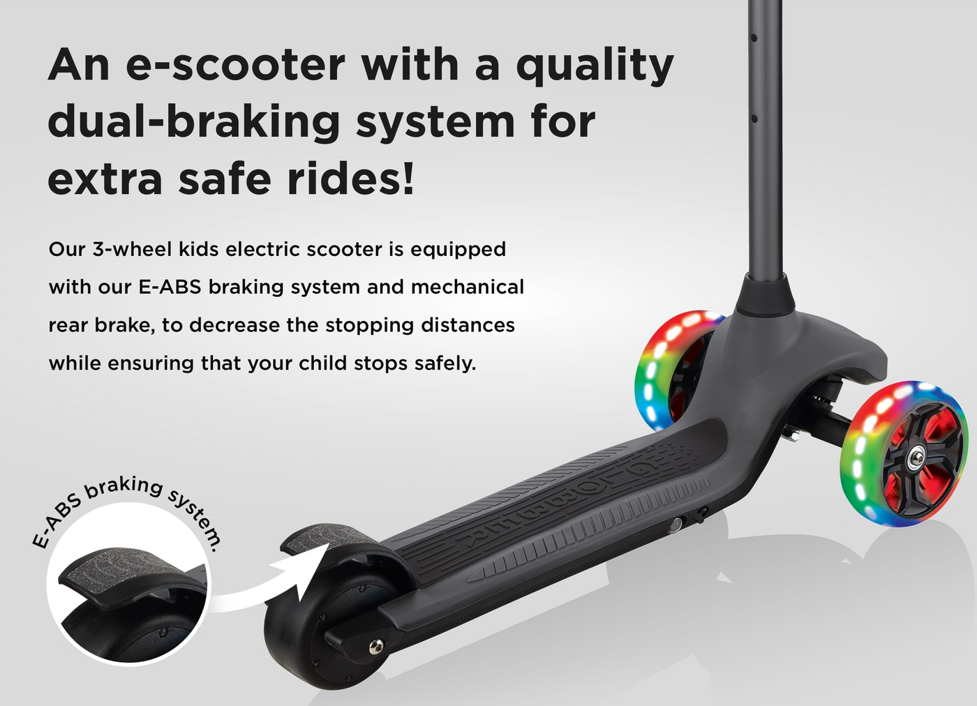 An e-scooter with a quality dual-braking system for extra safe rides!